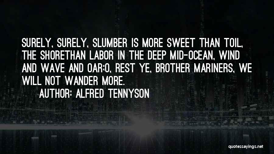 Mariners Quotes By Alfred Tennyson