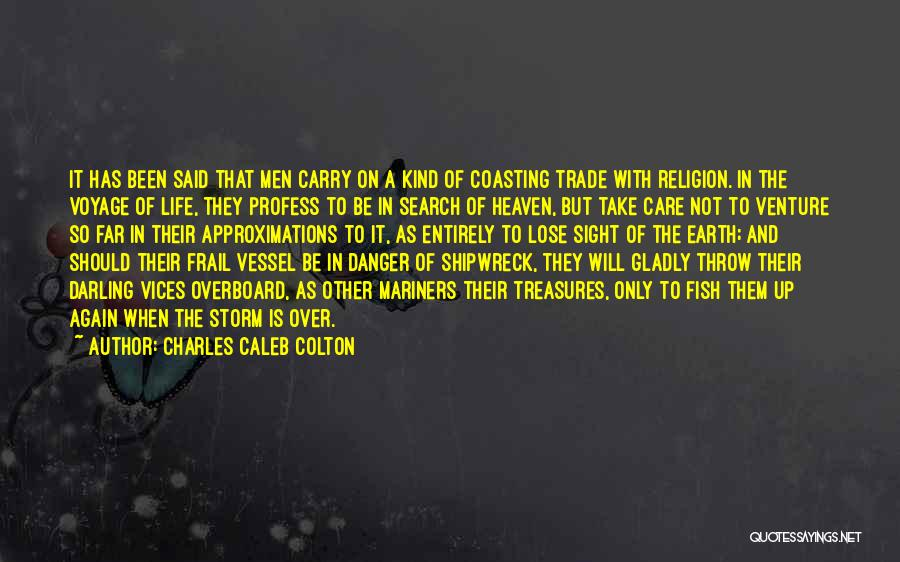 Mariners Quotes By Charles Caleb Colton