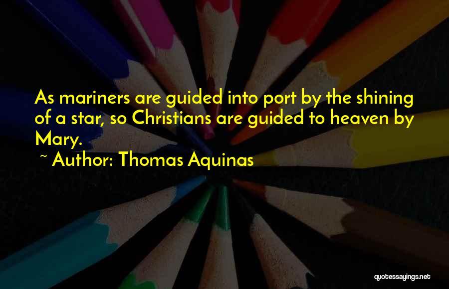 Mariners Quotes By Thomas Aquinas