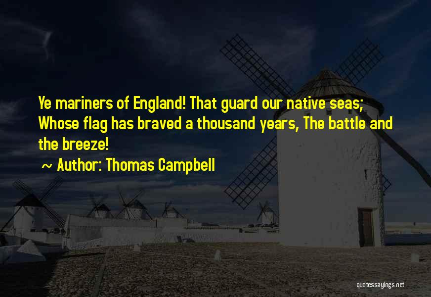 Mariners Quotes By Thomas Campbell