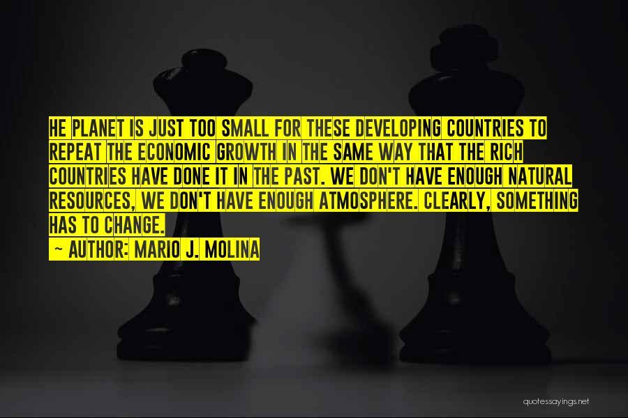 Mario J. Molina Quotes 1027741