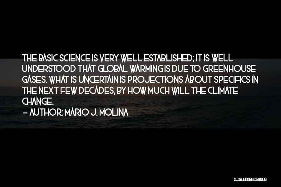 Mario J. Molina Quotes 1306836