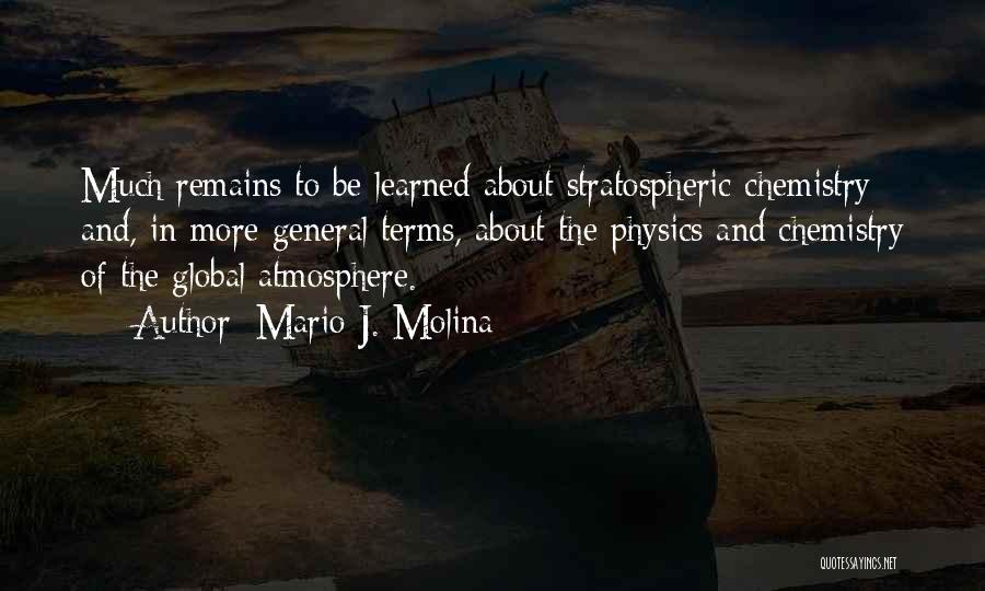 Mario J. Molina Quotes 1613424