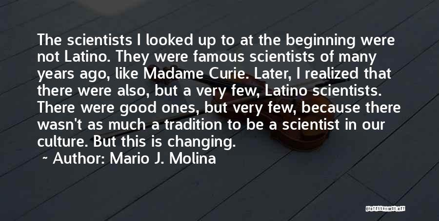 Mario J. Molina Quotes 2009110