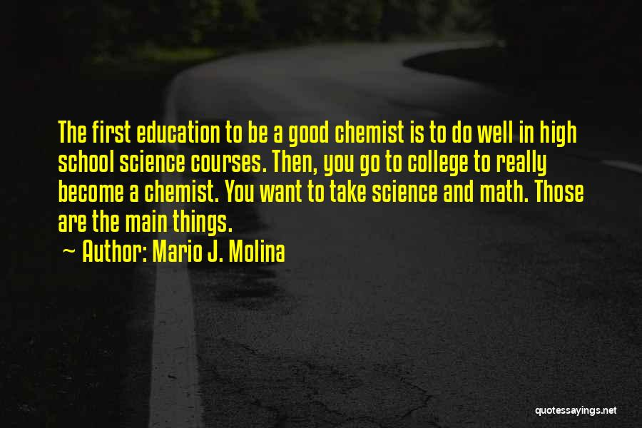 Mario J. Molina Quotes 441655