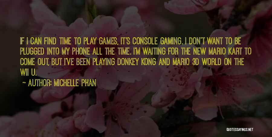 Mario Kart 8 Quotes By Michelle Phan