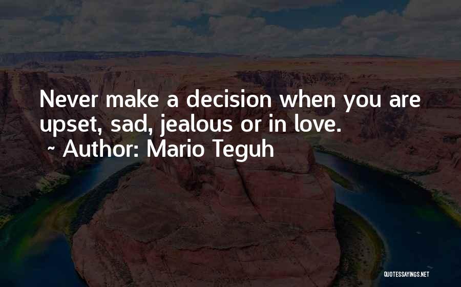 Mario Teguh Quotes 1563176