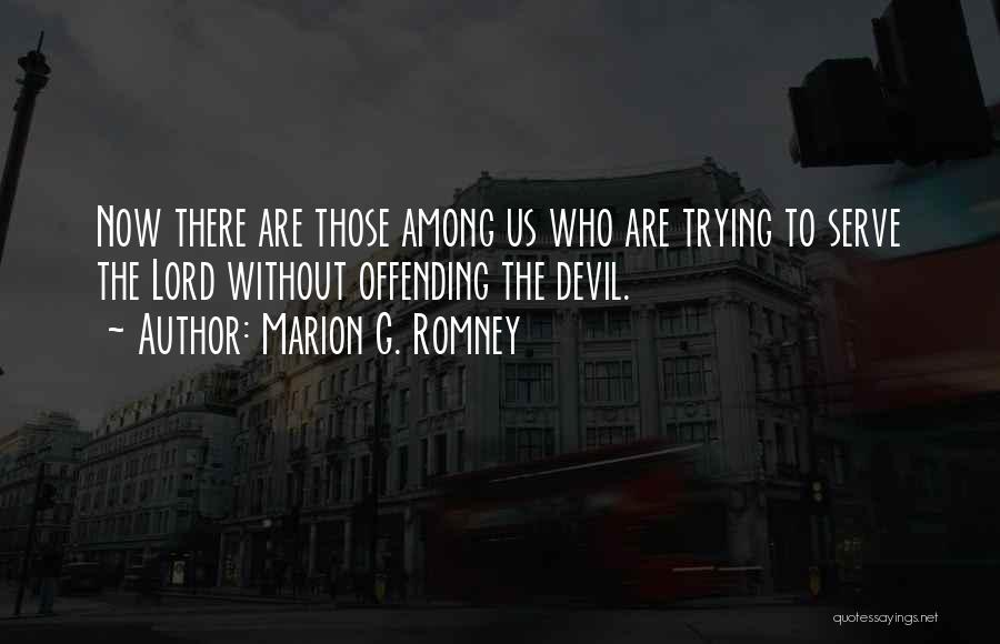Marion G. Romney Quotes 1092772