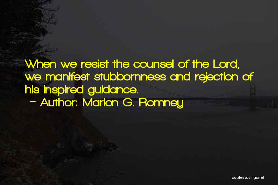 Marion G. Romney Quotes 1144907