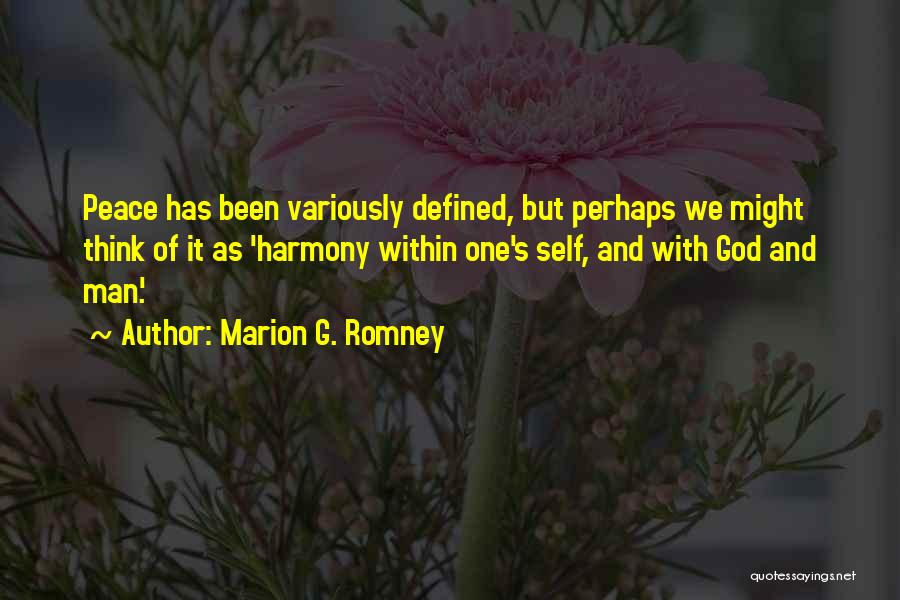 Marion G. Romney Quotes 1431033