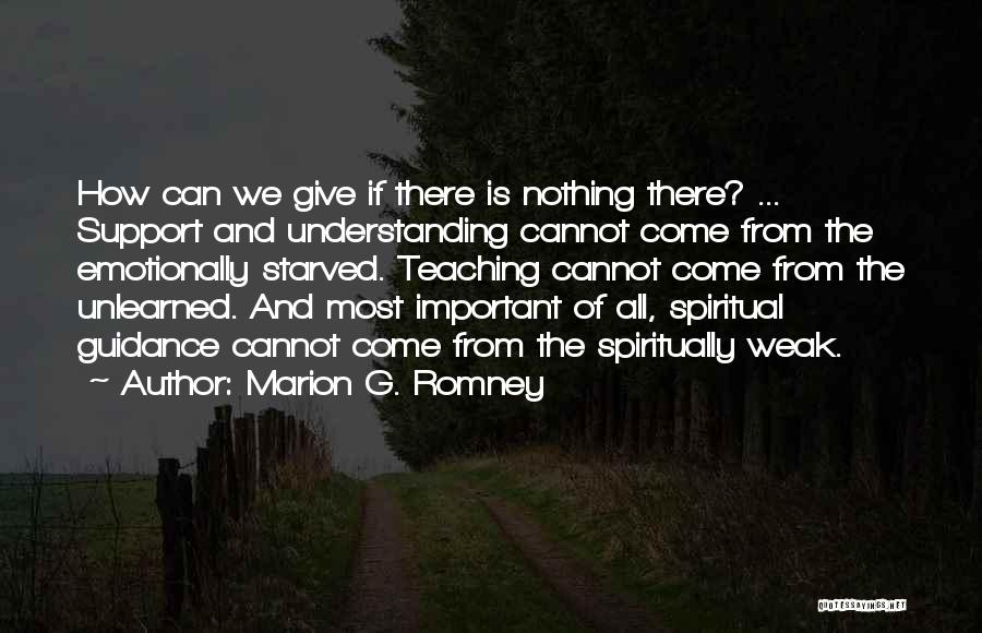 Marion G. Romney Quotes 1513870