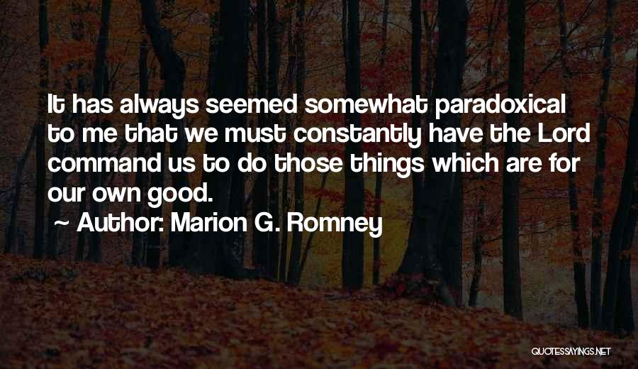 Marion G. Romney Quotes 179156