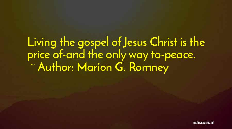 Marion G. Romney Quotes 503773
