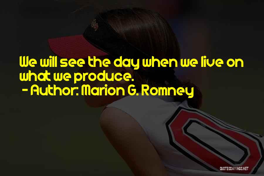 Marion G. Romney Quotes 666627
