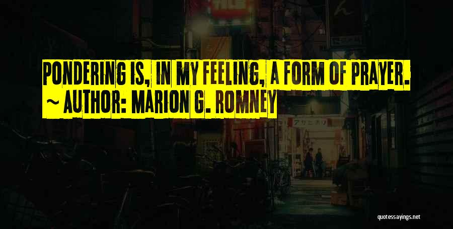 Marion G. Romney Quotes 919059
