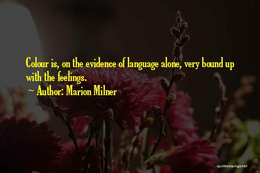 Marion Milner Quotes 1004771