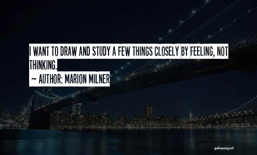 Marion Milner Quotes 336658