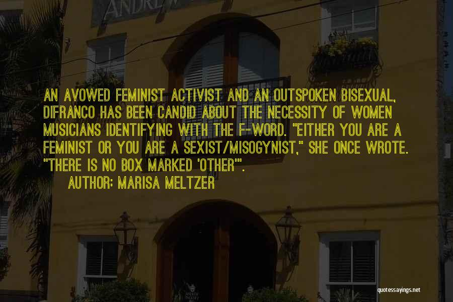 Marisa Meltzer Quotes 1154706