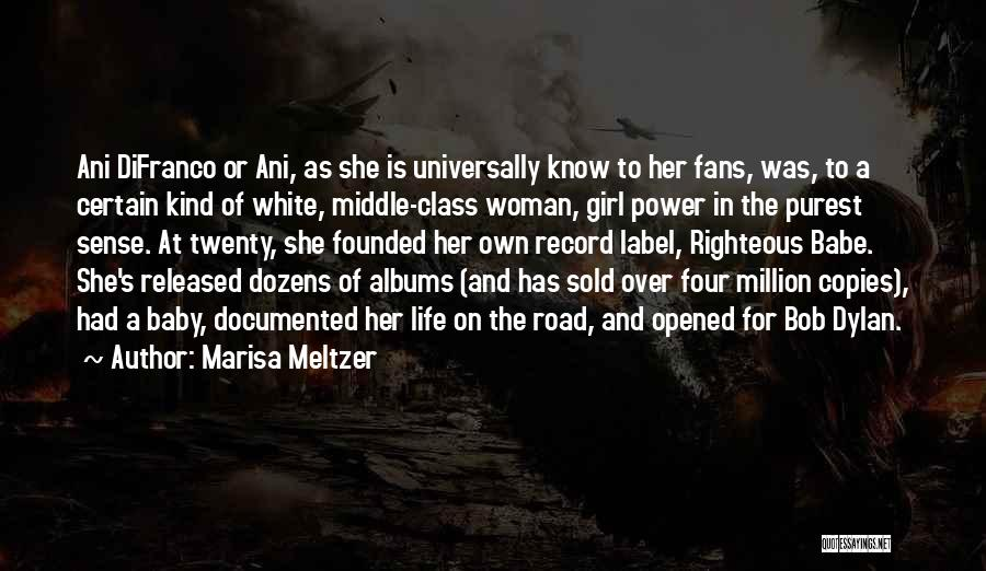 Marisa Meltzer Quotes 1547153