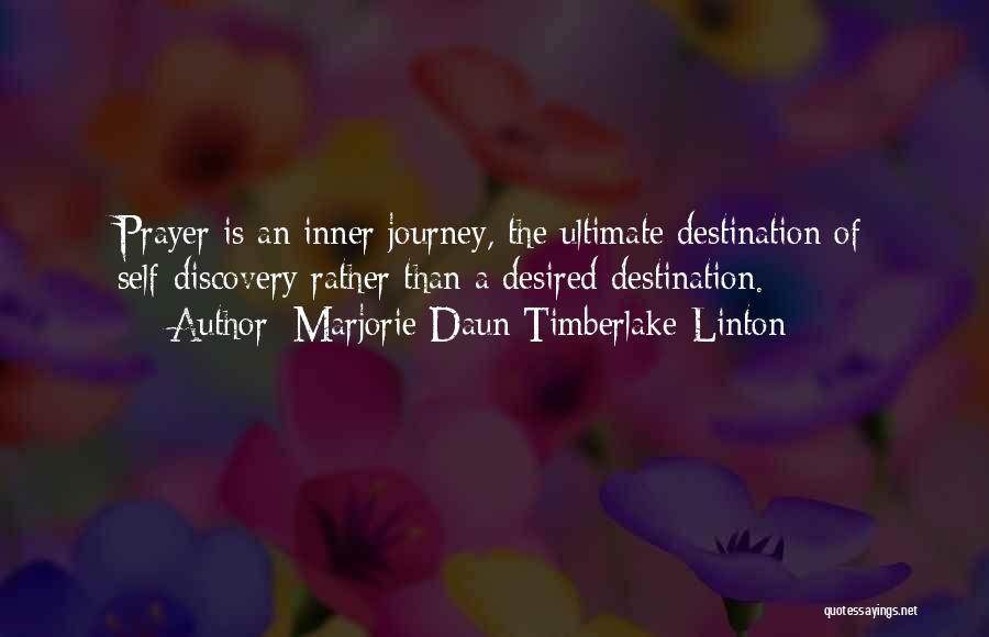 Marjorie Daun Timberlake-Linton Quotes 1930305