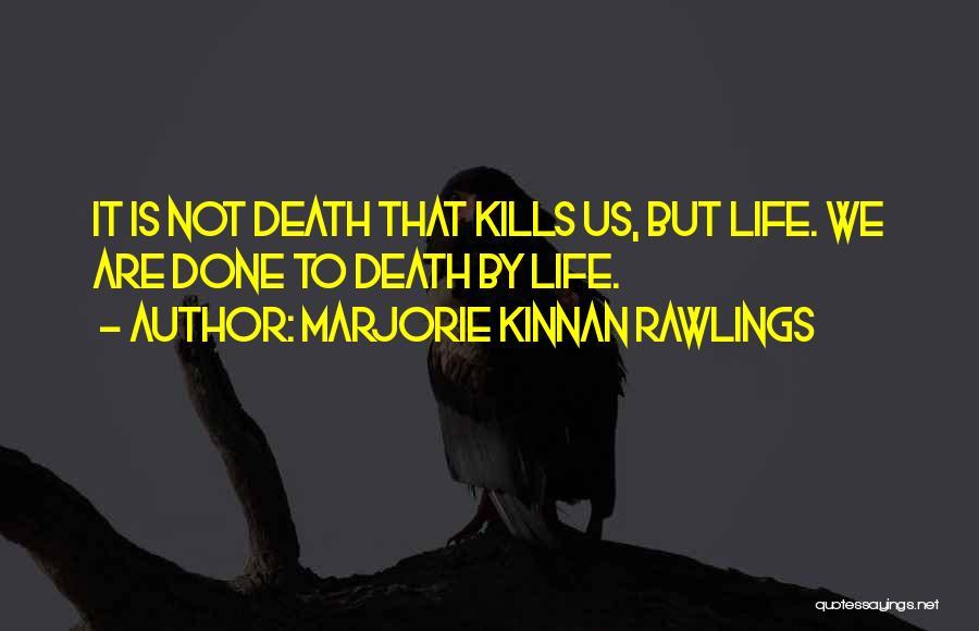 Marjorie Kinnan Rawlings Quotes 1041381