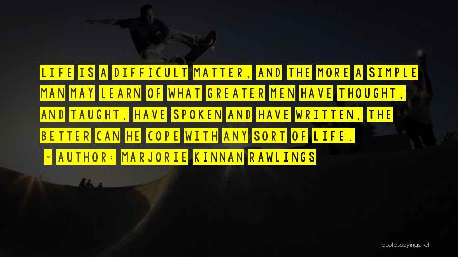 Marjorie Kinnan Rawlings Quotes 1275283
