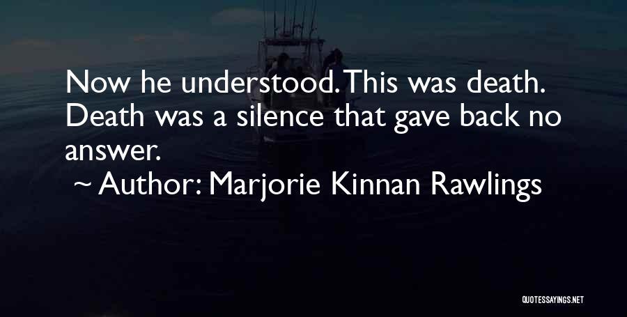 Marjorie Kinnan Rawlings Quotes 1291460