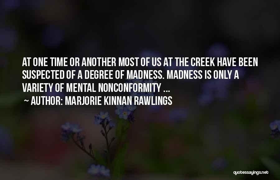 Marjorie Kinnan Rawlings Quotes 1502600