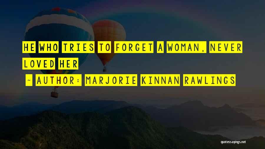 Marjorie Kinnan Rawlings Quotes 1624715