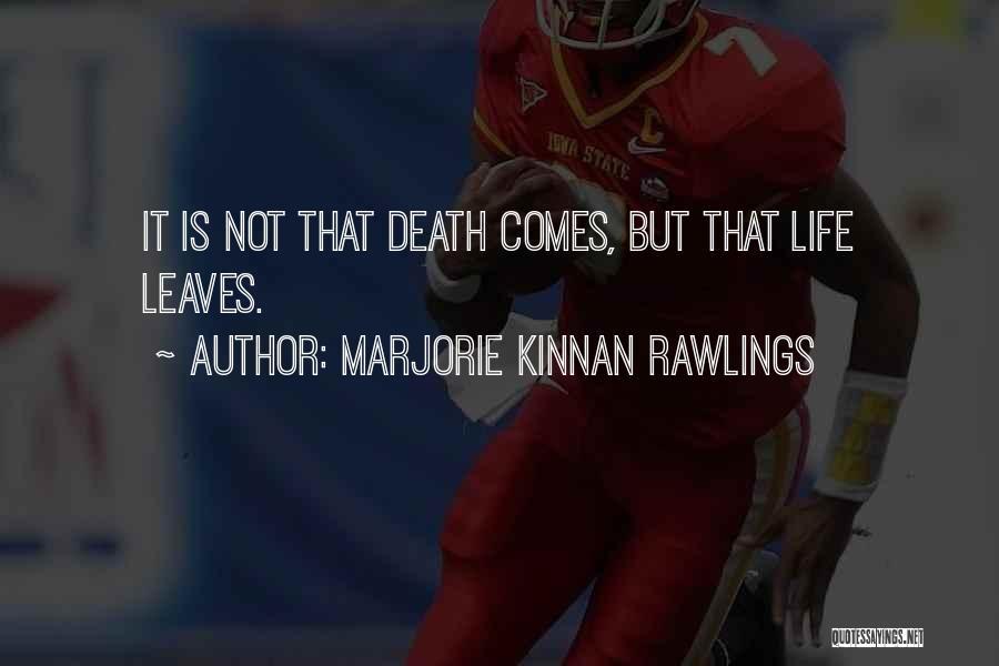 Marjorie Kinnan Rawlings Quotes 1651952