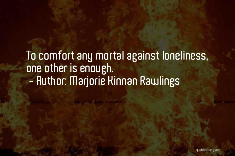 Marjorie Kinnan Rawlings Quotes 1868404