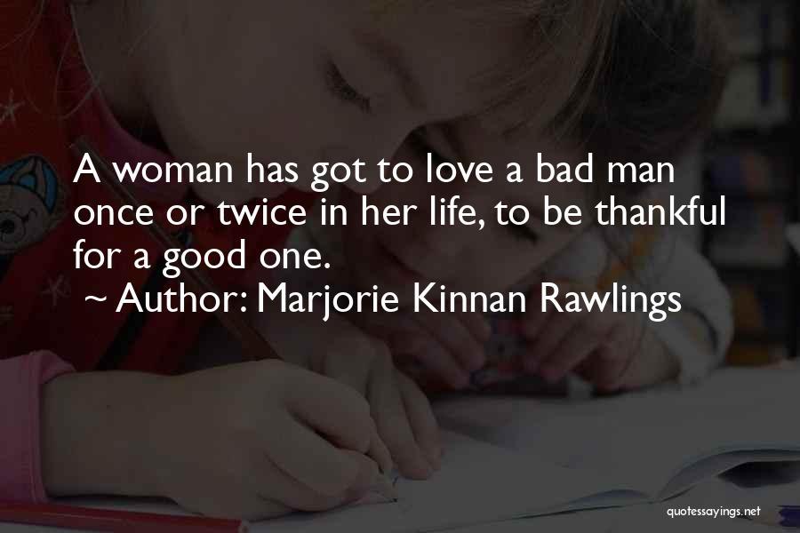 Marjorie Kinnan Rawlings Quotes 1888936