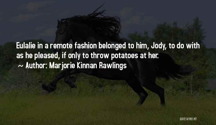 Marjorie Kinnan Rawlings Quotes 1989852