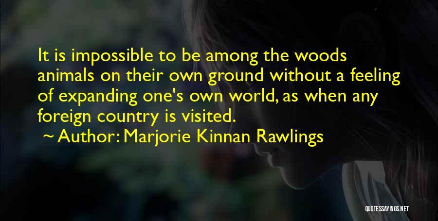 Marjorie Kinnan Rawlings Quotes 2128123