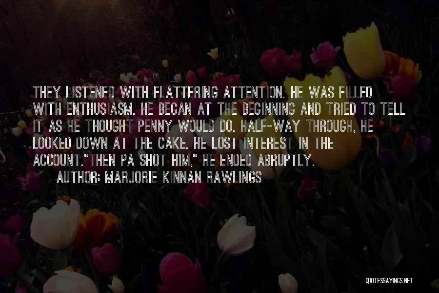 Marjorie Kinnan Rawlings Quotes 2136028