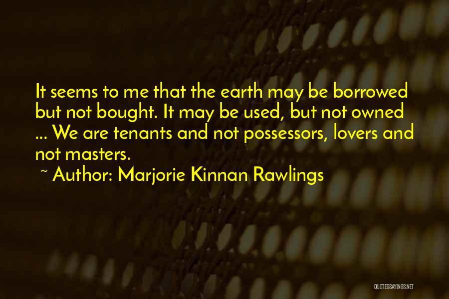 Marjorie Kinnan Rawlings Quotes 2196575