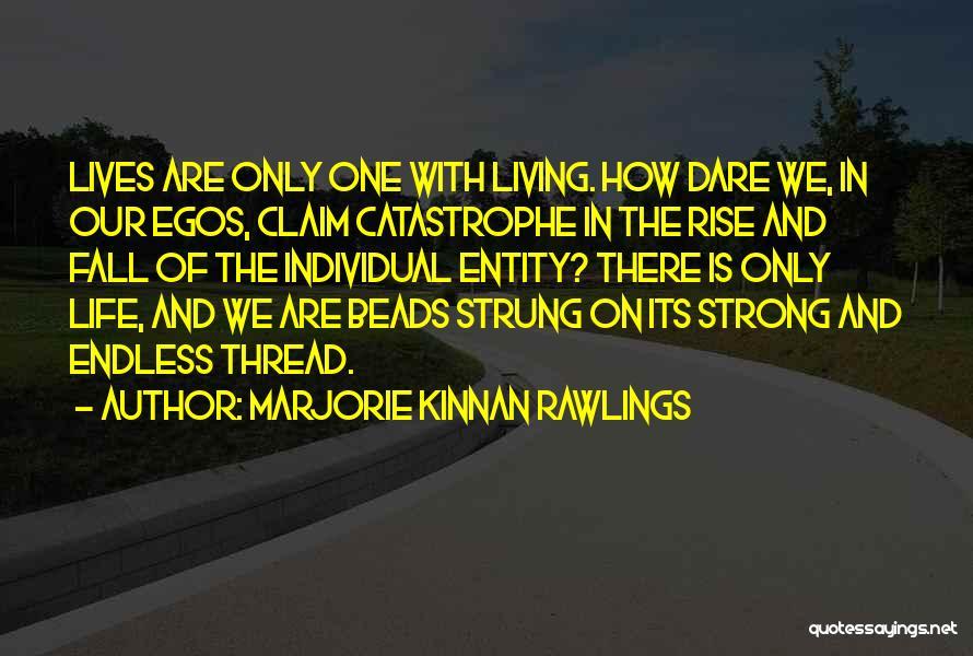 Marjorie Kinnan Rawlings Quotes 307259