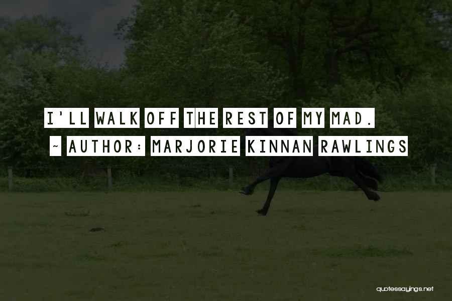 Marjorie Kinnan Rawlings Quotes 378422