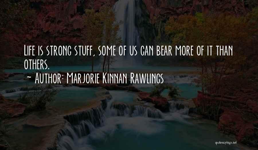 Marjorie Kinnan Rawlings Quotes 485834