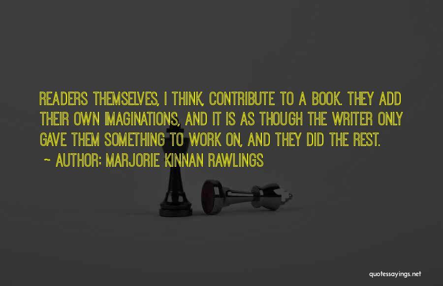 Marjorie Kinnan Rawlings Quotes 674485