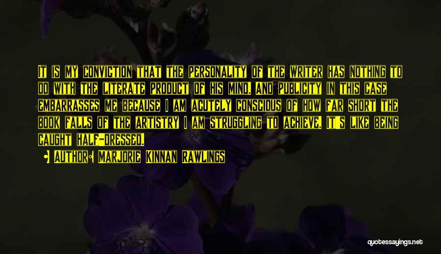 Marjorie Kinnan Rawlings Quotes 756527