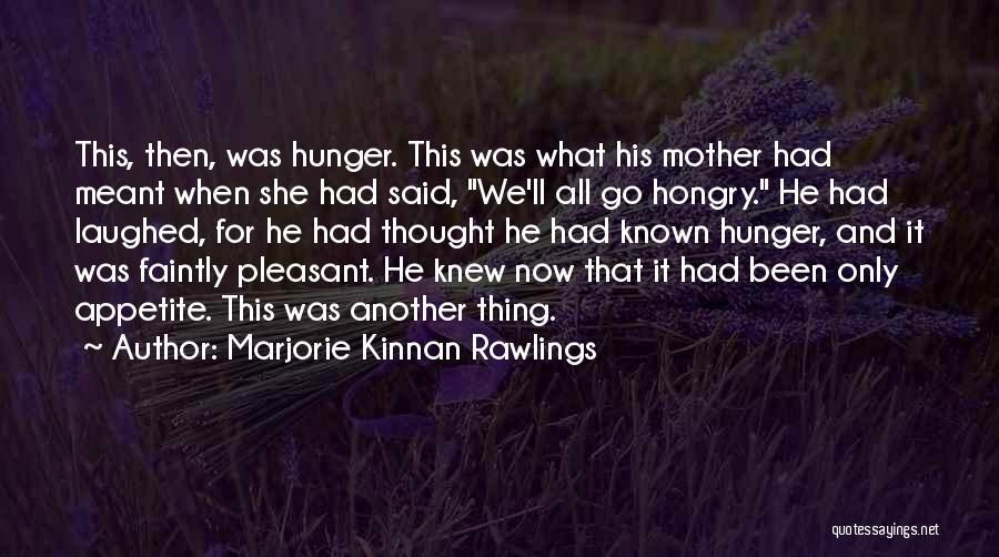 Marjorie Kinnan Rawlings Quotes 945186