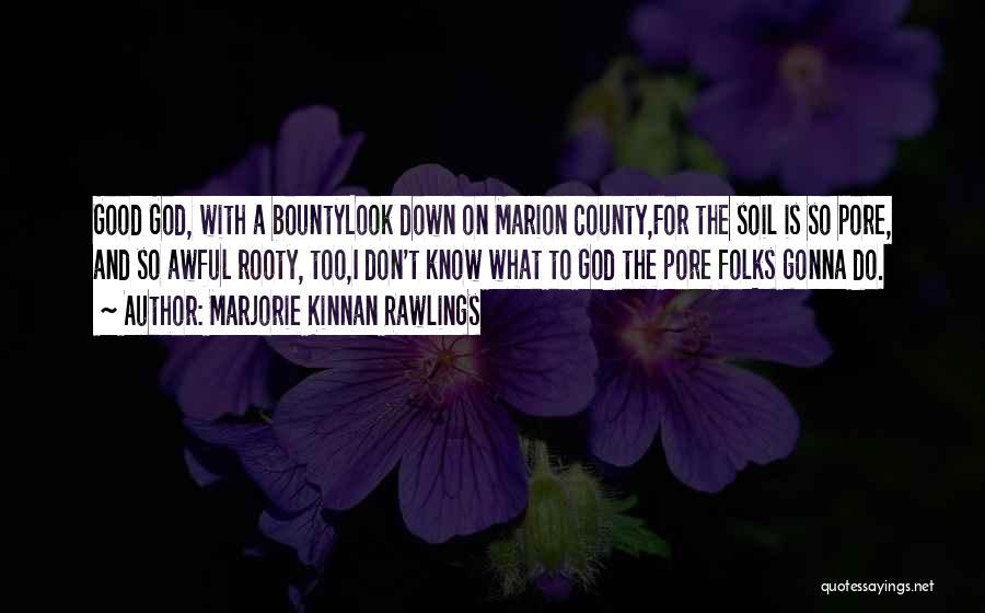Marjorie Kinnan Rawlings Quotes 955684