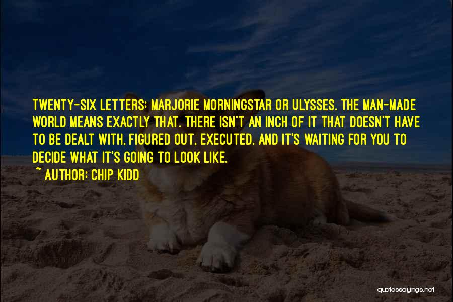 Marjorie Morningstar Quotes By Chip Kidd
