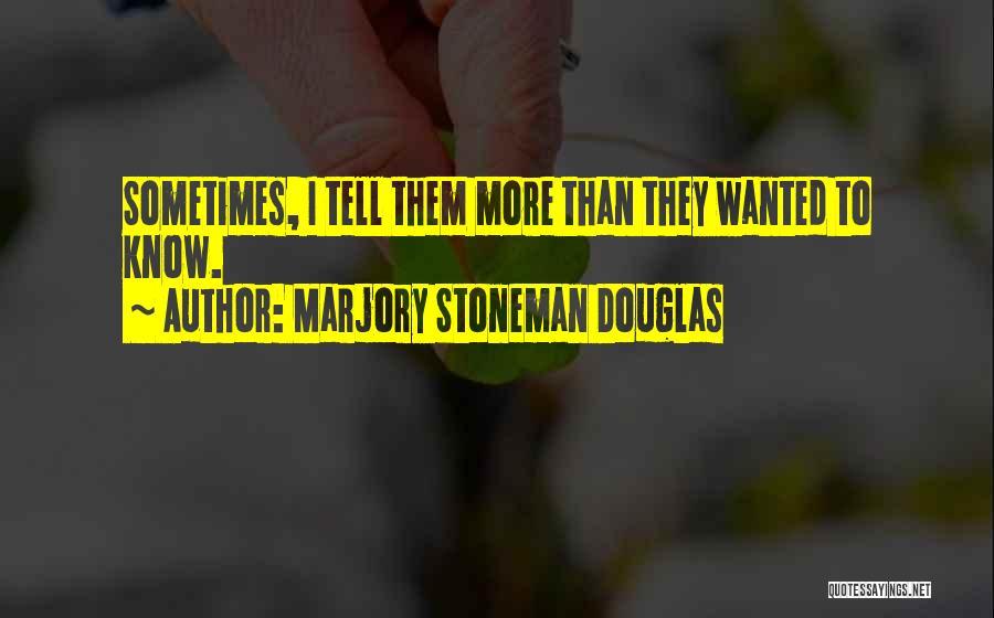 Marjory Stoneman Douglas Quotes 108578