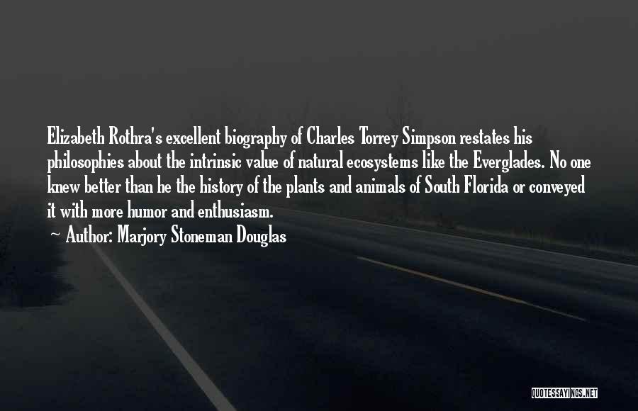 Marjory Stoneman Douglas Quotes 1168535