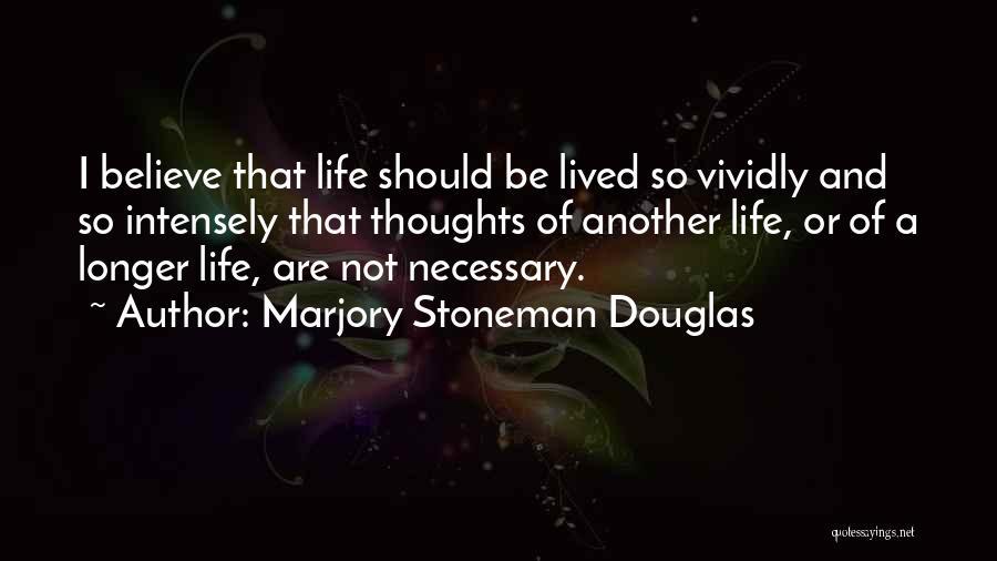 Marjory Stoneman Douglas Quotes 1255229