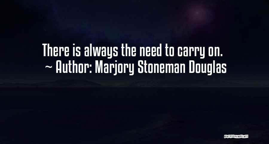 Marjory Stoneman Douglas Quotes 1492625