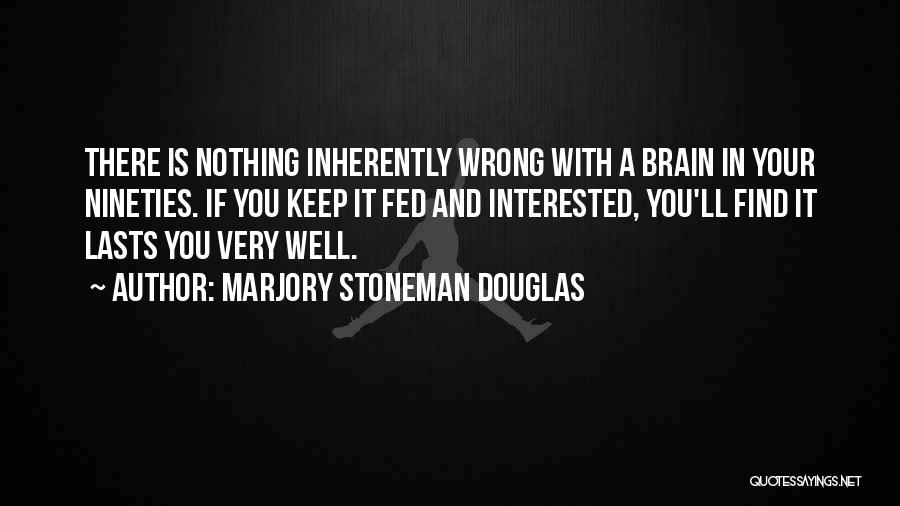 Marjory Stoneman Douglas Quotes 1533759