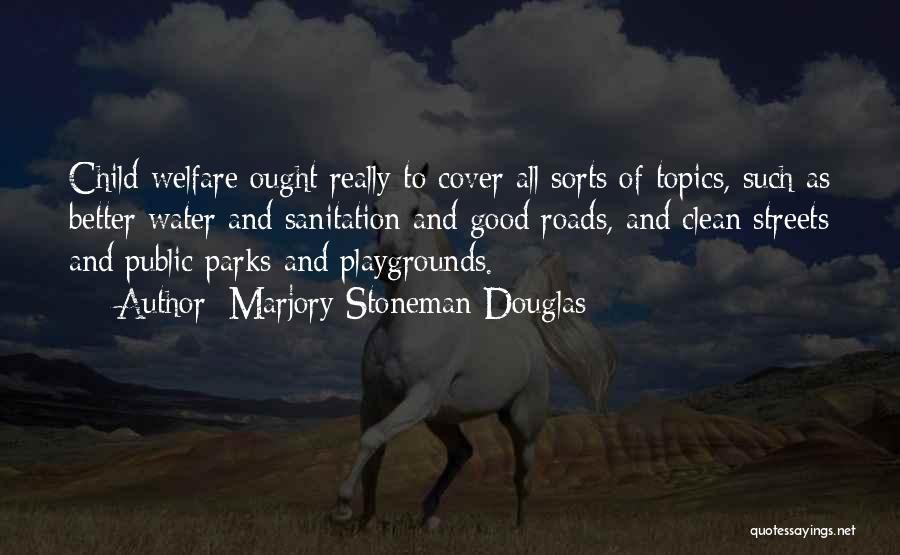 Marjory Stoneman Douglas Quotes 1571791